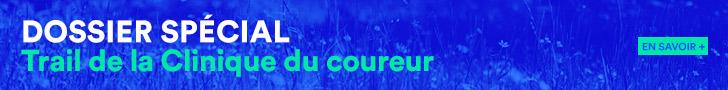 Distances+_TrailDeLaCliniqueDuCoureur_DossierSpecial_SB_728x90